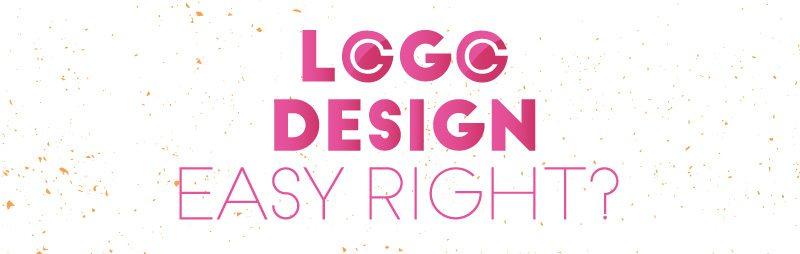 Logo Design Easy Right?